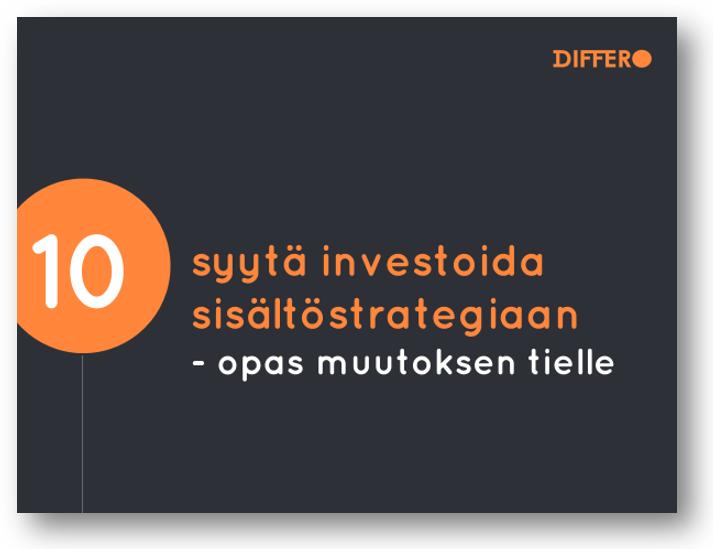 Differo_opas_10_syytä_investoida_sisältöstrategiaan.png